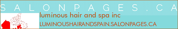luminous hair and spa inc